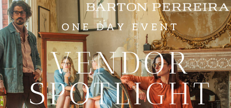 Vendor Spotlight – Barton Perreira